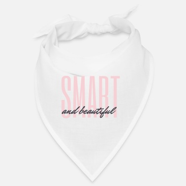 smart and beautiful - Bandana