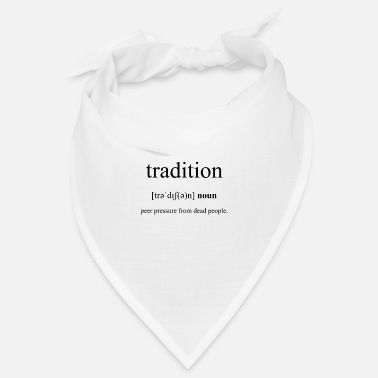 Tradition Tradition Definition Dictionary - Snusnäsduk