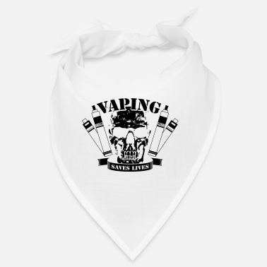 Vaping Vaping Saves Lives - Bandana