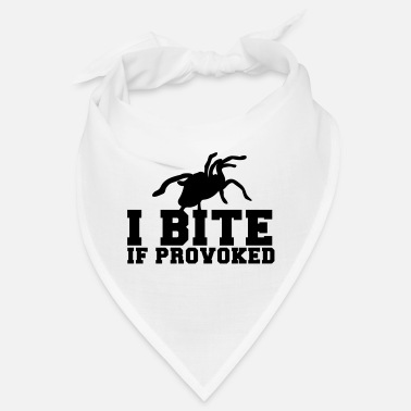 Provoke I BITE if PROVOKED with tarantula spider - Bandana