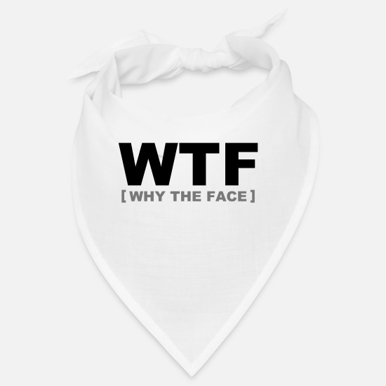 Lustige Bandanas - WTF - why the face - Bandana Weiß
