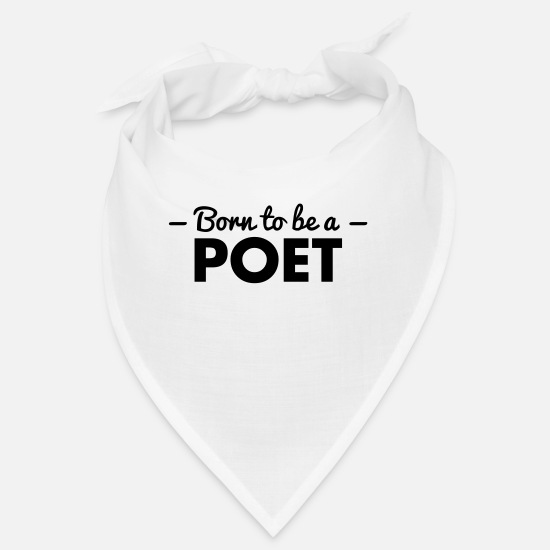 Born Again Bandanas - born to be a poet - Bandana white
