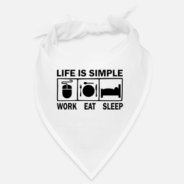 Workhorse life is simple - Bandana