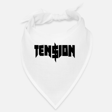 Tension Tension - Bandana