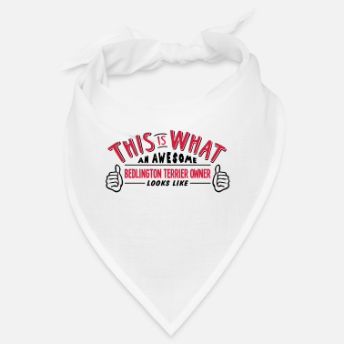Terrier awesome bedlington terrier dog owner loo - Bandana