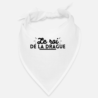 Draguer Le roi de la drague. t-shirt dragueur - Bandana
