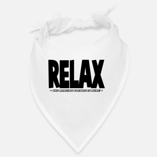 Here Bandanas - relax the amazing freddie is here - Bandana white