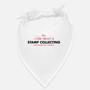Stamp Collecting all i care about is stamp collecting - Bandana