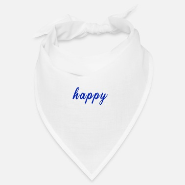 Happiness happy / happy / happiness - Bandana