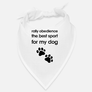 Rally Obedience Rally Obedience the best sport for my dog - Bandana