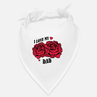 Rose i love my dad 02 - Bandana