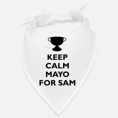 Football Keep Calm Mayo For Sam_ - Bandana
