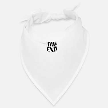 End The end - Bandana