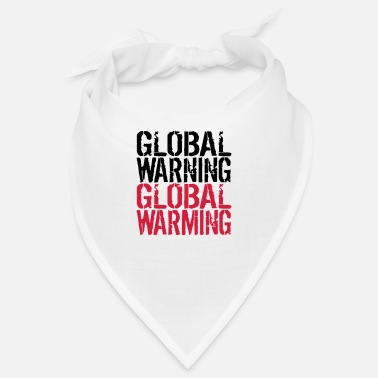 Global Global Warning - Global Warming - Bandana