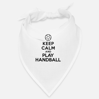 Playing Handball Keep calm and play Handball - Bandana