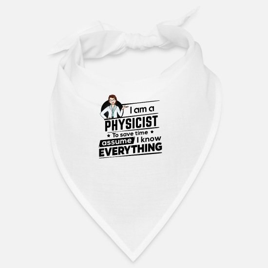 Birthday Bandanas - Female Physicist Physicist - To Save Time - Bandana white