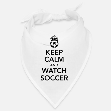 Sieg keep calm and watch soccer - Bandana