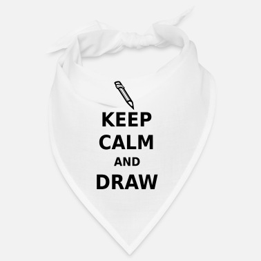 Keep Calm and Draw - Bandana
