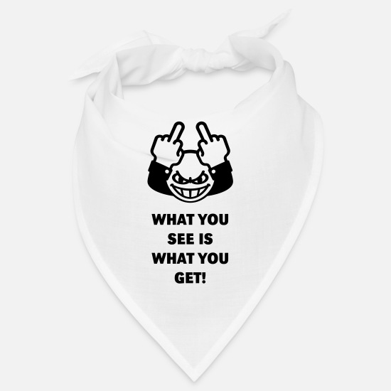Cheek Bandanas - What You See Is What You Get! (Fuck Off, Fuck You) - Bandana white