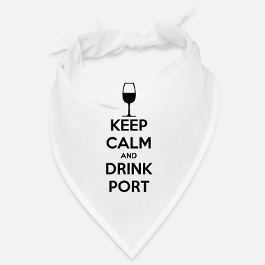 Keep Calm and Drink Port - Bandana
