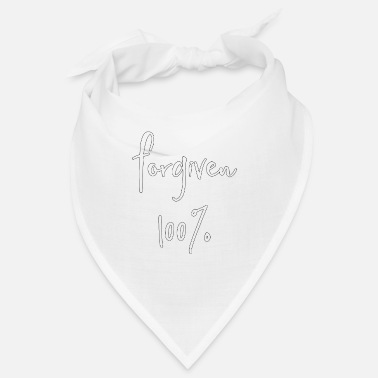 We Do Not Forgive Christian Design - Forgiven Hundred Percent - Bandana