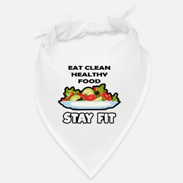 Eat Clean Eat clean food - Bandana