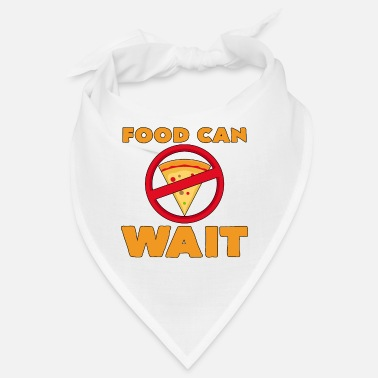 Weights Food Can Wait Diet Pizza Statement Gift - Bandana