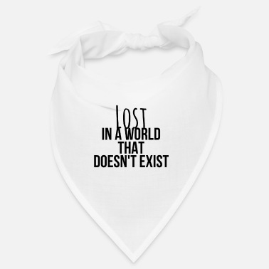 Rave Lost in a world that does not exist - Bandana