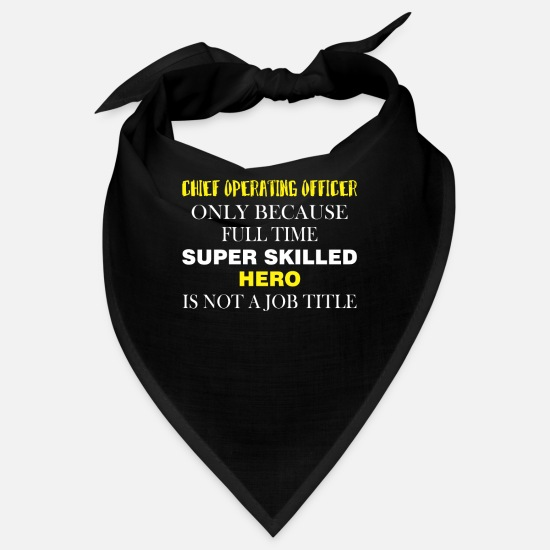 Chief Operating Officer Idea Gift Bandanas - Chief Operating Officer - Chief operating officer - Bandana black
