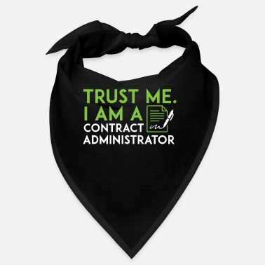 Contract But Art Contract Administrator - Trust me, I am a contract - Bandana