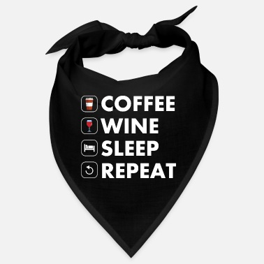 Coffee Wine Sleep Repeat - Bandana