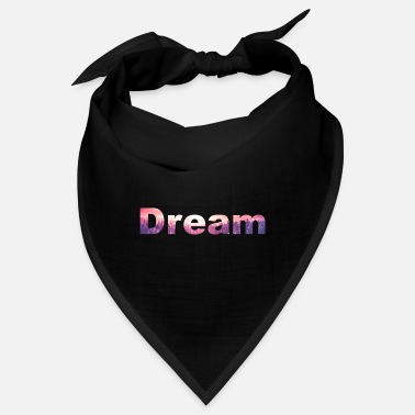 Dream Dream / Dream - Bandana