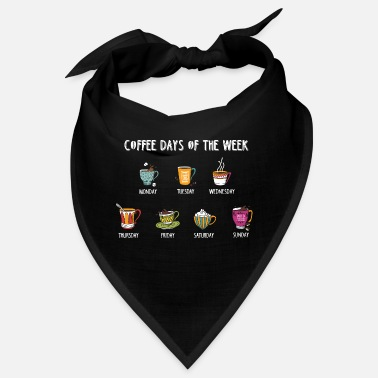 Day Of The Week Coffee Days Of The Week | Coffee T-Shirt - Bandana
