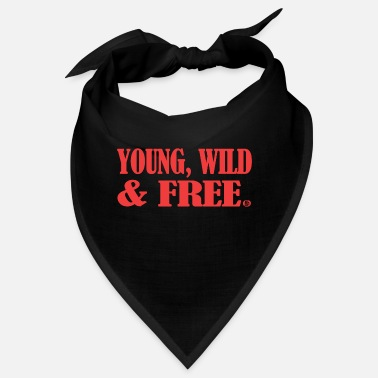Young Wild And Free young wild and free - Bandana