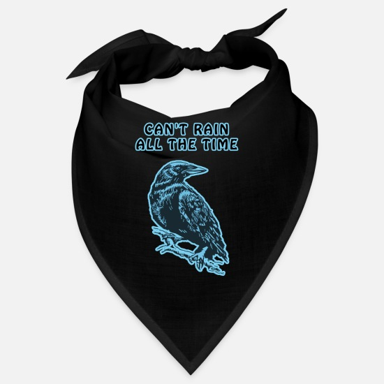 Cyan Bandanas - Cyan Crow - Kann nicht Rain All The Time - Bandana Schwarz
