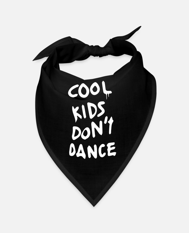 Dancehall Bandanas - Cool kids don t dance - Bandana black