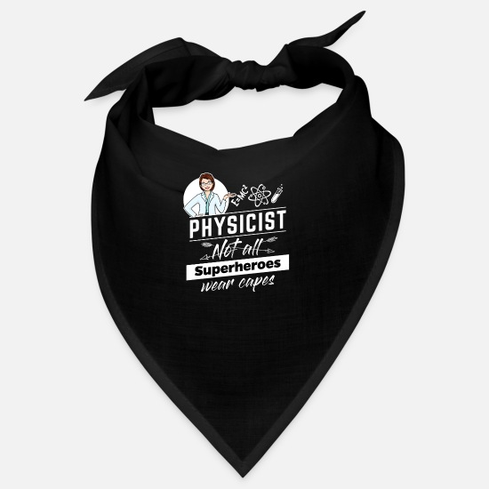 Birthday Bandanas - Female Physicist Physicist - Not All Superheroes - Bandana black
