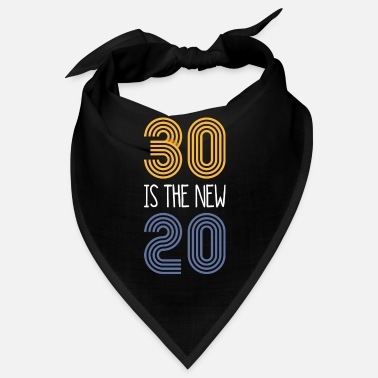 30 Is The New 20 (1989) - Bandana