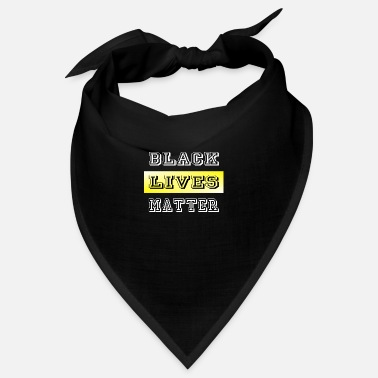 Easy Black Lives Matter - Bandana