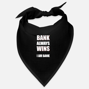 Bank Bank wins - Bandana