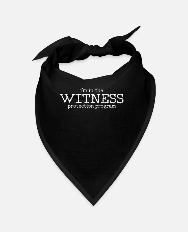 Program (what You Do) Bandanas - witness protection - Bandana black