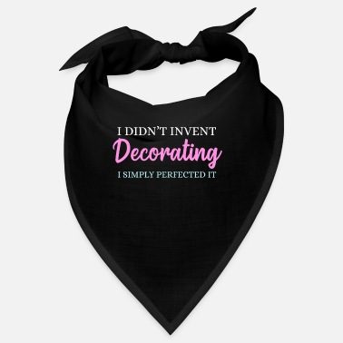 Decoration Decorate - Bandana