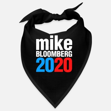 Campaign Mike Bloomberg 2020 For President Election - Bandana