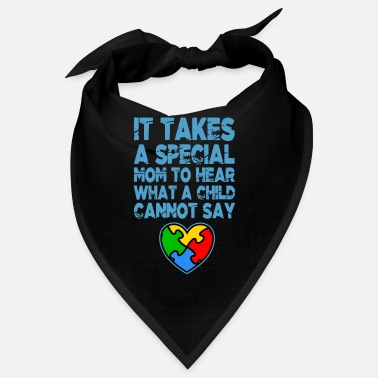 Awareness AUTISM SPECIAL MOM Autism Awareness Gift - Bandana