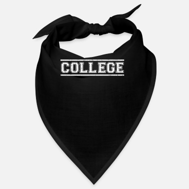 College College college students shirt - Bandana