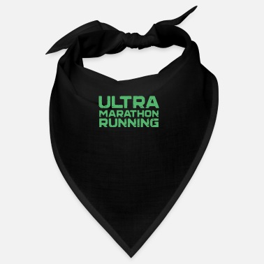 Ultras Runner Ultramarathoner Team Ultramarathon Ultra - Bandana