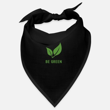 Ecologico Be Green #Vegan - Bandana