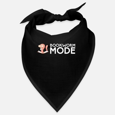 Bookworm Bookworm Mode On for a bookworm - Bandana