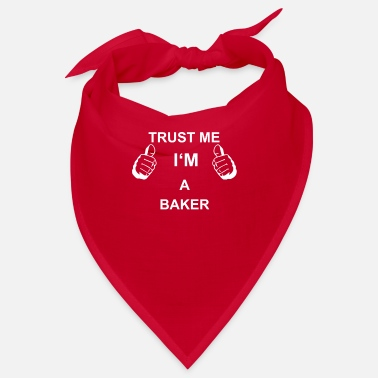 Proverbs For Bakers TRUST ME IN THE BAKER - Bandana