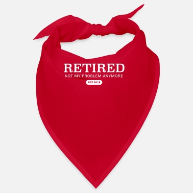 Retro Retired Not My Proble Anymore Est 2018 - Bandana